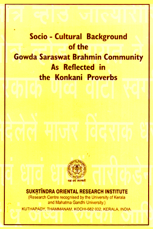 Socio-cultural Background of the Gowda Saraswat Konkani Brahmin Community as Reflected in the Konkani Proverbs