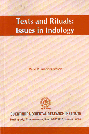 Texts and Rituals : Issues in Indology