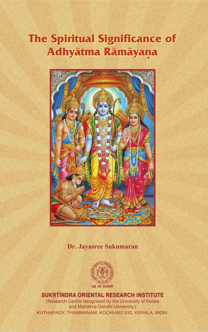 The Spiritual Significance of Adhyatma Ramayana