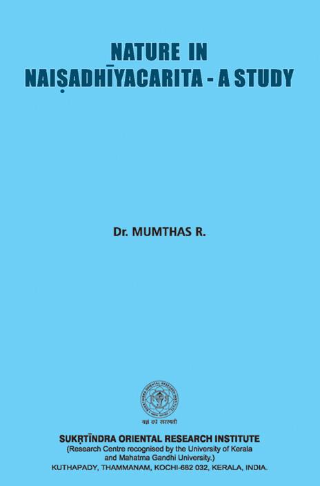 Nature in Naisadhiyacarita - A Study