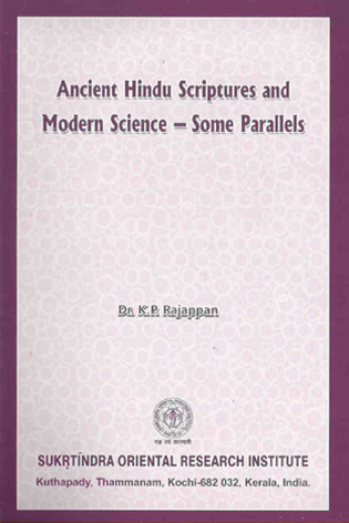 Ancient Hindu Scriptures and Modern Science - Some Parallels